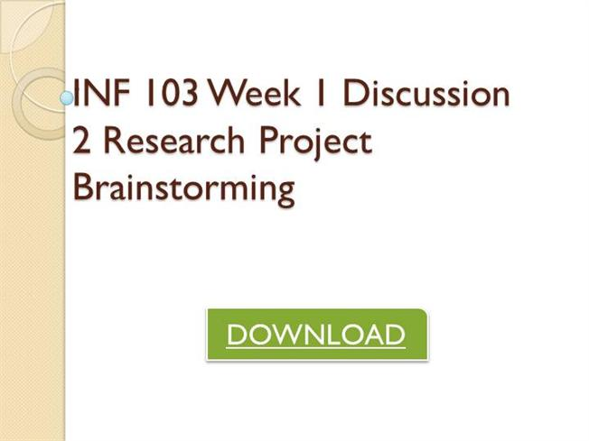 inf 103 week 5 research project