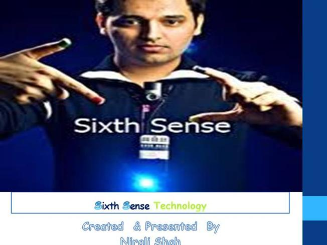 the sixth sense technology Sixth sense technology isn't taking off because its utility isn't being explored incrementally about 8 years since the ted talk on sixthsense technology.