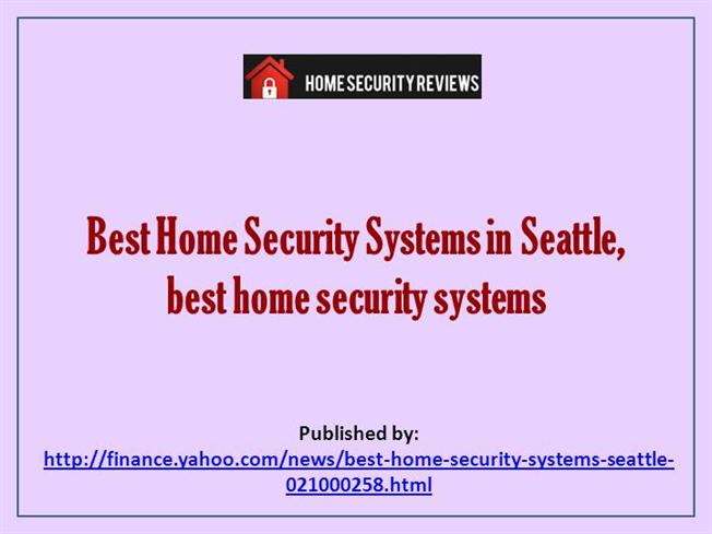 Best home security systems in seattle best home security for Best home security devices