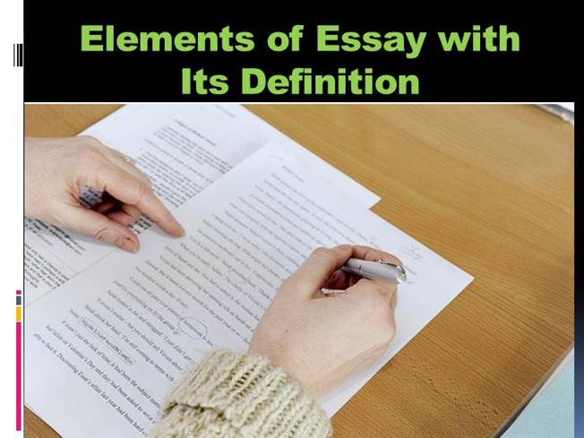 elements of essay and meaning Some elements of an essay∗ mark andrews 1 introduction an essay is a means of communication with an essay, we present a specific point of view on a.