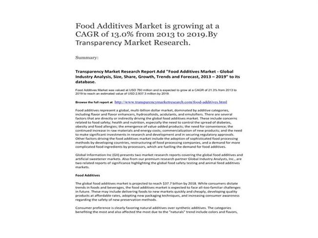 food additives market is growing Organic food additives market: global industry analysis and opportunity and growing demand for organic food additives in asia pacific will drive the.
