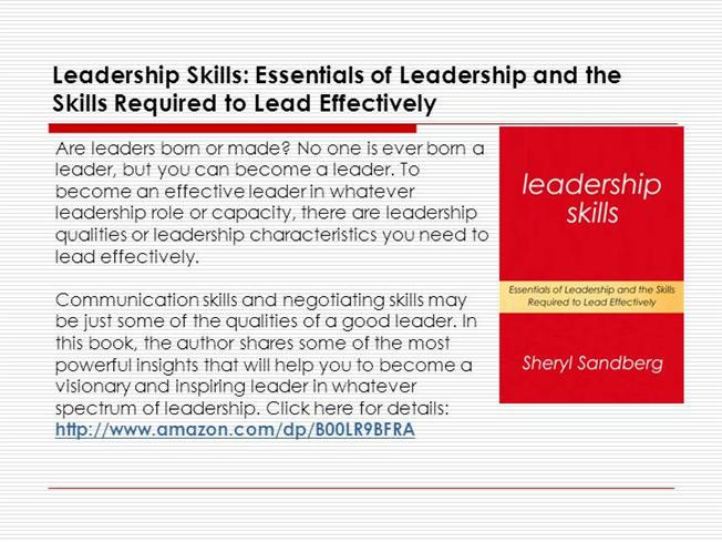my path to developing the skills and qualities of an effective leader Effective leaders know how to use humor to energize followers humor is a form of power that provides some control over the work environment and simply put, humor fosters good camaraderie intrinsic traits such as intelligence, good looks, height and so on are not necessary to become a leader anyone can cultivate the proper leadership traits.