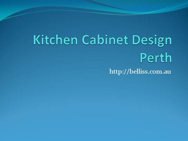 Custom Kitchen Cabinet Design Perth Authorstream