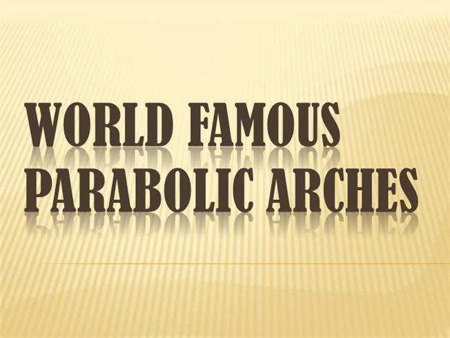 """world famous parabolic arches World famous parabolic arches :  """"the golden arches"""" architect: stanley  meston the business began in 1940, with a restaurant opened."""