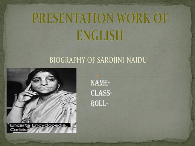 biography on sarojini naidu How can the answer be improved.