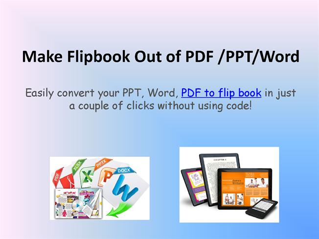 Flip PDF To Create Realistic Flipping Book In Minutes