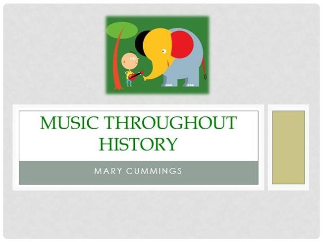 music throughout history Throughout music history, the 14th century was an intense moment during which very differend asthetic trends co-existed does it sound wierd to put throughout music history at the beginning of.