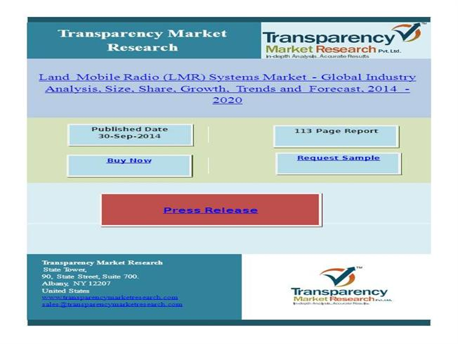 global lmr systems market Research and markets has announced the addition of the global land mobile radio system market (2016 - 2022) report to their offering land mobile radio (lmr) systems are terrestrially-based, wireless communications system which are most commonly used by the federal, state, local, tribal, and.