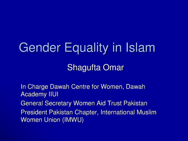 the equality of genders in a quranic society Thus, women equal men in a lot of things such as signing contracts, transactions, inheritance, calling to allah, seeking knowledge, being charged with faith pillars, islam pillars, religious duties, obligation towards purifying the heart, having the good intentions, watching the tongue, in individual duties, in collective duties, in politeness, in.