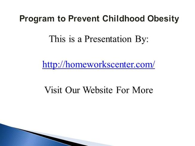 Program to prevent childhood obesity ppt presentation for Childhood obesity powerpoint templates