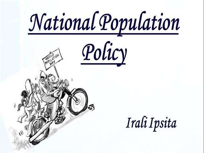 national populational policy of india United nations indicate that by 2030, india's urban population will grow to 538   and the recent policy documents such as the national population policy.