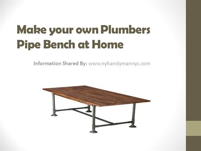 make your own plumbers pipe bench at home authorstream
