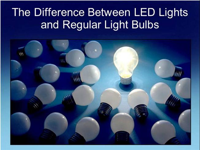 The Difference Between LED Lights And Regular Light Bulbs ...
