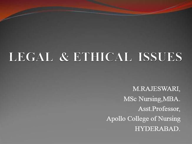 ethical and legal issue in nursing essay