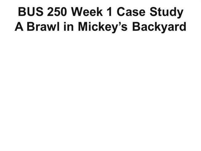 case study brawl in mickeys backyard Read story bus 250 case study a brawl in mickey's backyard 1 in one / student and tutor by beautifulflowers234 with 72 reads bus, society, business bus 250 c.