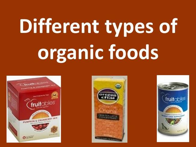 Different types of organic foods authorstream - Different types of entrees ...