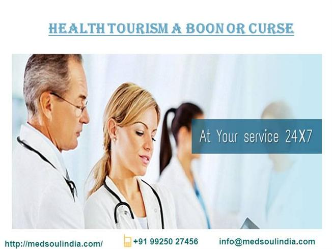 health tourism a boon or course What is the difference between boon and a curse  health tourism is not a curse   of course, flooding also.
