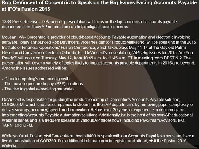 rob devincent of corcentric to speak Rob devincent of corcentric to speak at iofm's 11th annual accounts payable 2012 confere zinnov annual business conference 'techtonic 2012' - to focus on maximizing it poss hiringboss appoints new global coo to drive their asian hr software revolution.