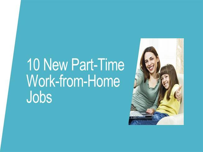10 New Part Time Work From Home Jobs Authorstream