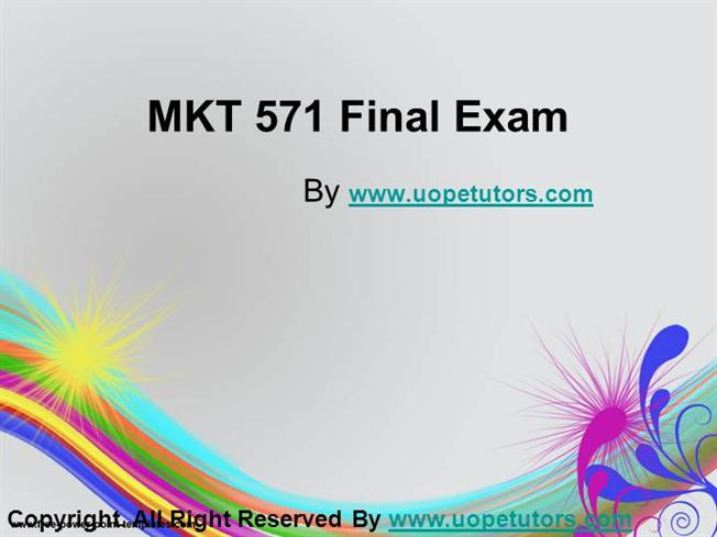 mkt 571 final exam 6 Issuu is a digital publishing platform that makes it simple to publish magazines, catalogs, newspapers, books, and more online easily share your publications and get them in front of issuu's.