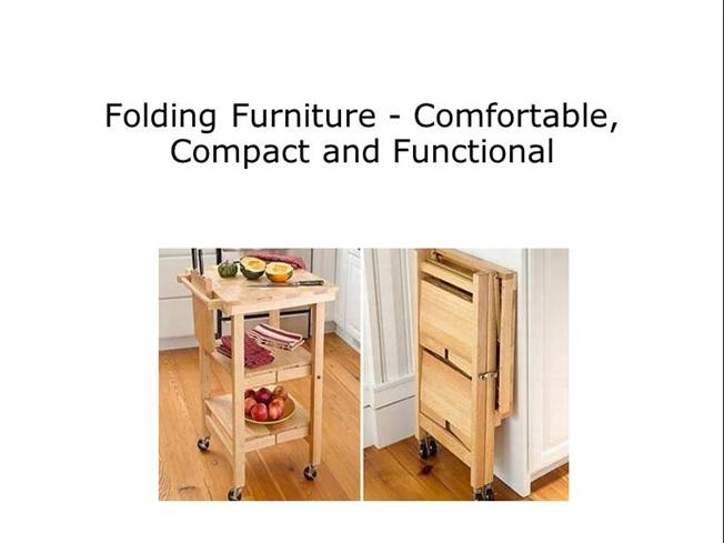 folding furniture comfortable compact and functional authorstream. Black Bedroom Furniture Sets. Home Design Ideas