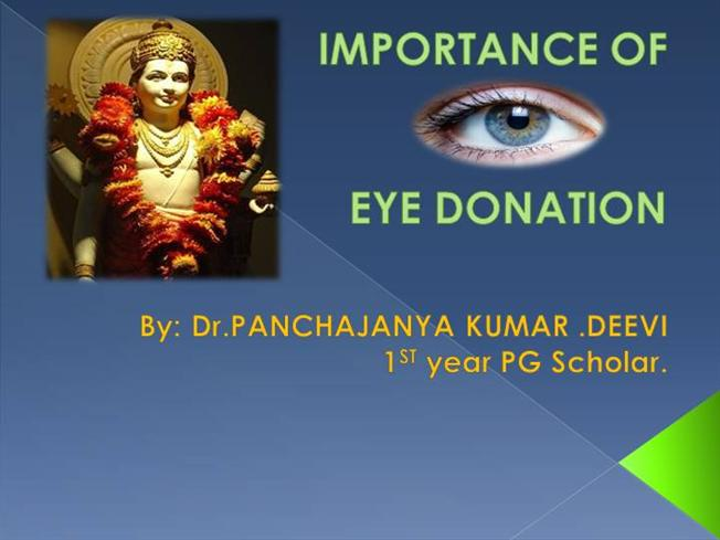 importance of eye donation March is eye donor awareness month folks considering whole body donation can also donate eyes and corneas for transplantation to restore someone's sight.