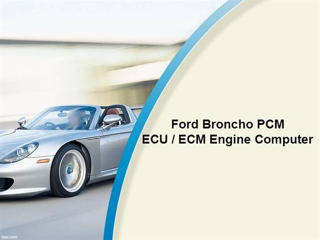 Ford broncho pcm ecu ecm engine computer authorstream for Ford motor company powerpoint template