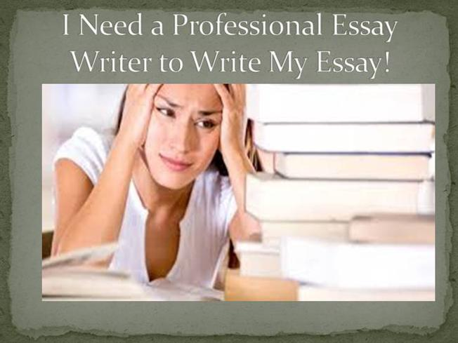 Need Someone To Write My Essay