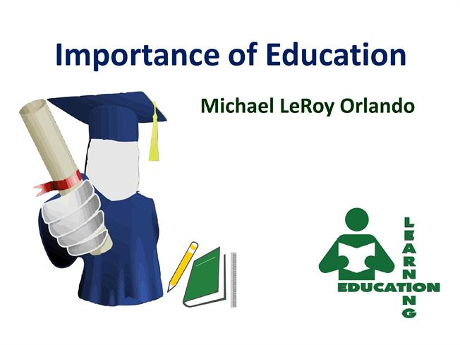 the importance of education and work The importance of research and its impact on education by university of skovde | december 8, 2016 tertiary education is indeed a big investment, so looking for the right university takes time, patience, and dedication.