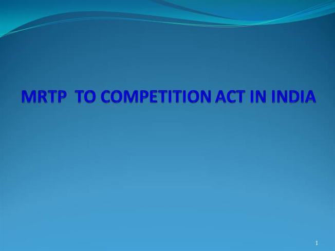 competition act in india The competition act of india (act ó) was enacted in r r as a result of indias pursuit of globalization and liberalization of the economy introduction of the act was a key step in indias march towards facing competition – both from within the country and from international players the act is not intended to prohibit competition in the market.