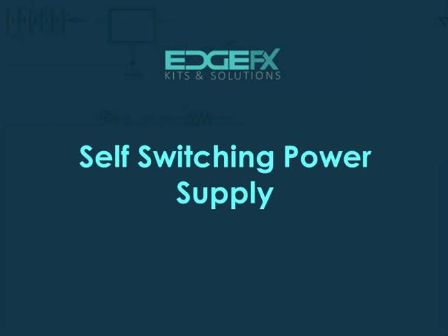 Self Switching Power Supply