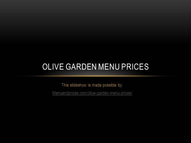Olive Garden Menu Prices 2016 Authorstream