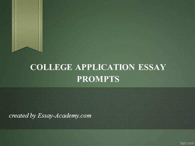 College admission essay writing prompts