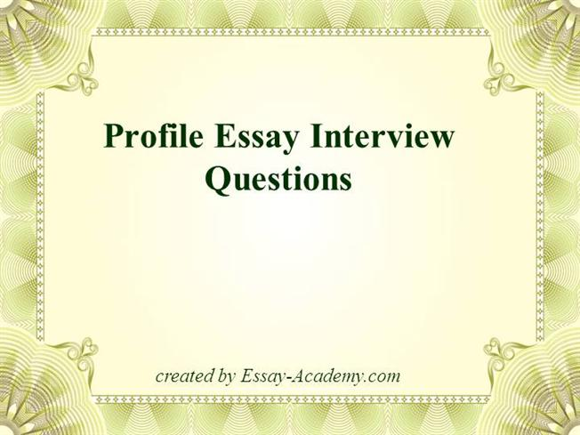 Essay interview