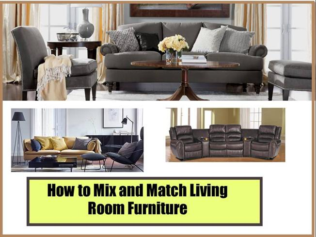 How To Mix And Match Living Room Furniture Authorstream