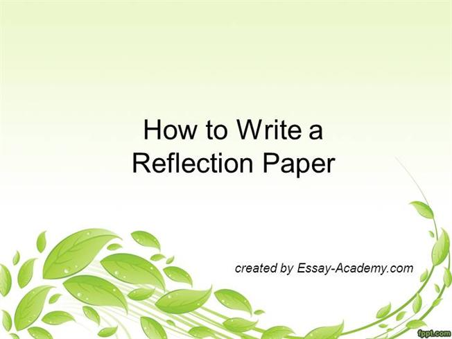 how to write a reflective paper What is a reflective essay paper part of the series: education: english, math & teaching a reflective essay paper includes a description of an.