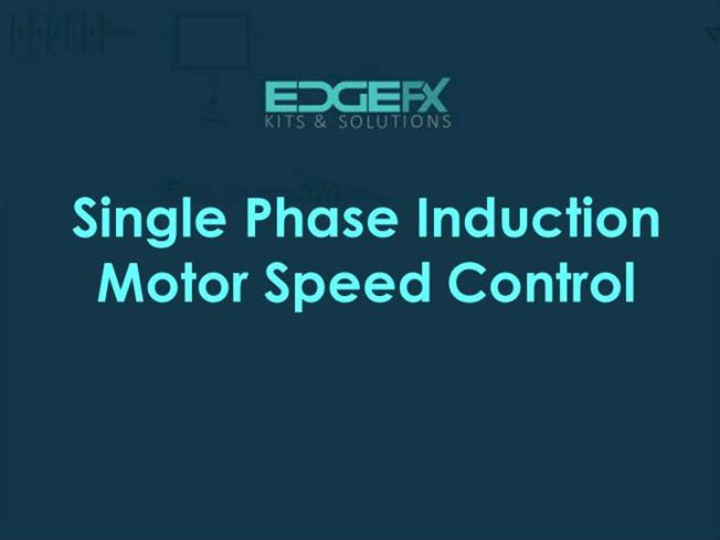 Single Phase Induction Motor Speed Control Authorstream