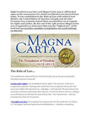 magna carta cornerstone modern law Magna carta, the english medieval document considered a cornerstone of modern democracy, is to get an overhaul and be brought back into the public spotlight in time for its 800th anniversary.