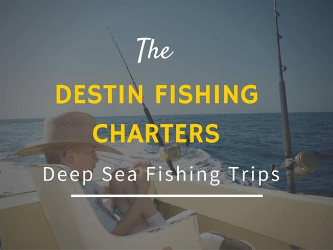 deep sea fishing trips in destin fl authorstream