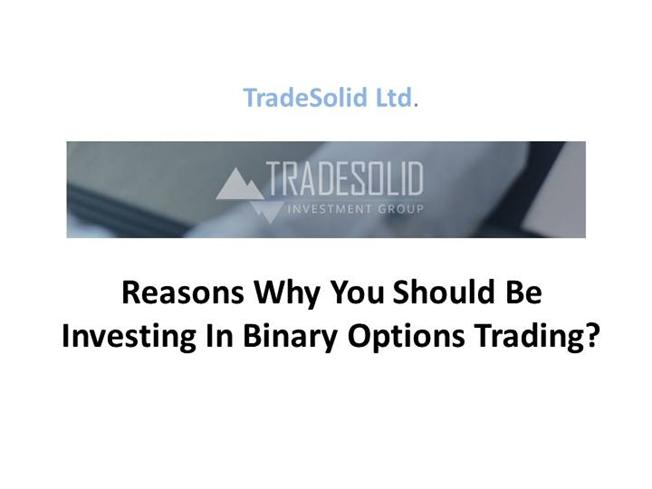 Should i invest in binary options