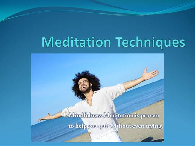 Meditation Techniques For You