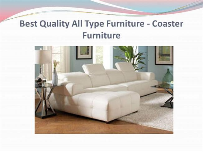 Best Quality All Type Furniture Coaster Furniture