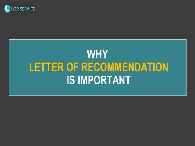 Why Letter Of Recommendation Is Important
