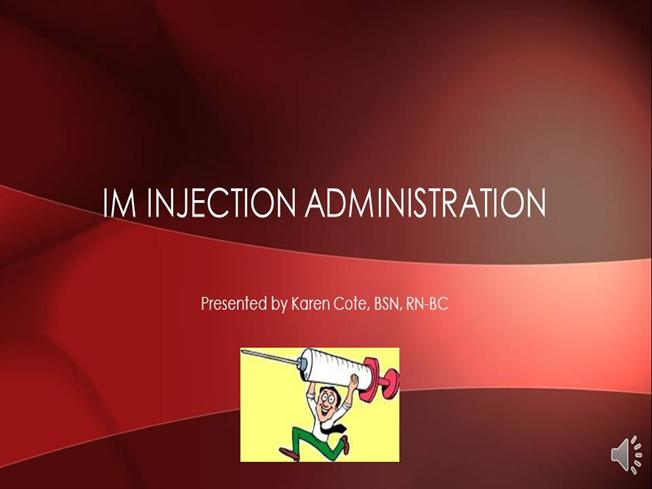 im injection administration narrated powerpoint