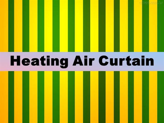 10 Pointers To Know About Heating Air Curtain Authorstream