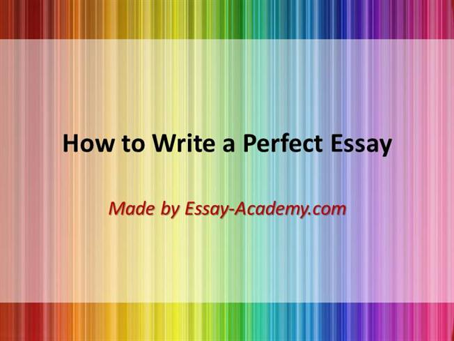 how to write perfect essay