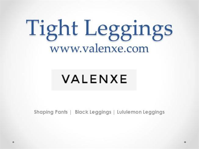 tight leggings www valenxe com authorstream. Black Bedroom Furniture Sets. Home Design Ideas