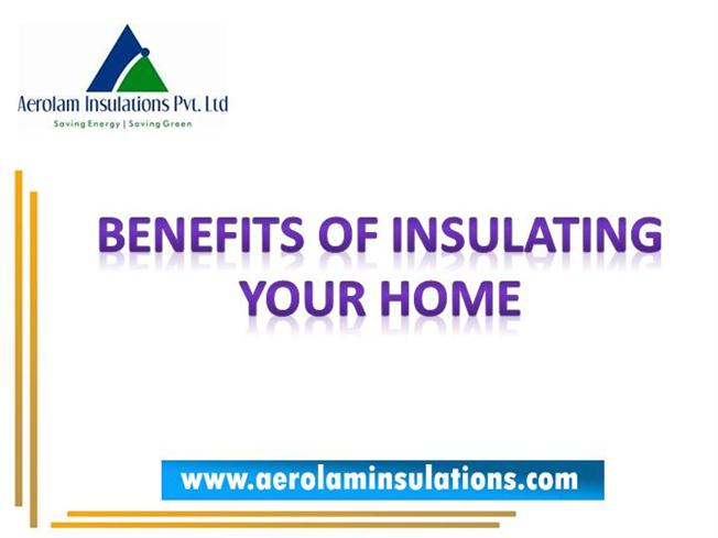 The benefits of effective home insulation authorstream - Advice on insulating your home effectively ...