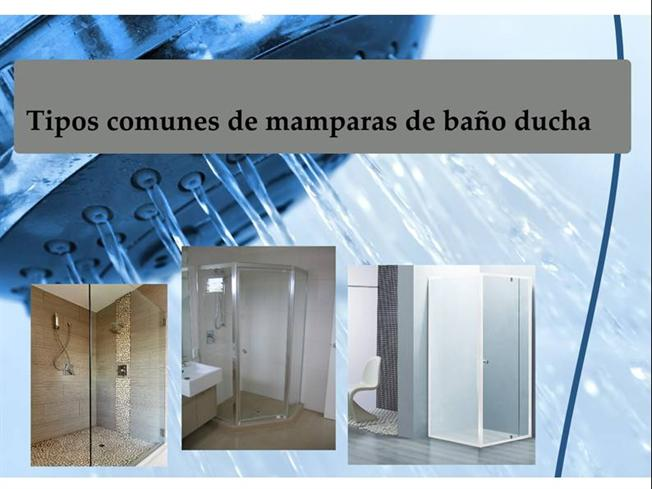 Tipos comunes de mamparas de ba o ducha authorstream for Tipos de duchas para banos