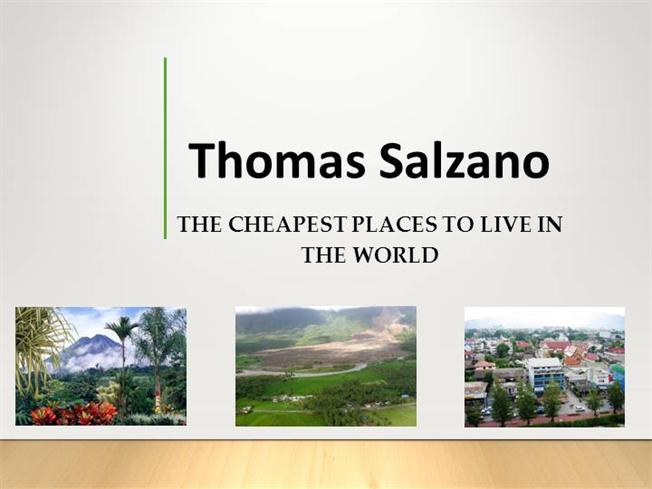 Thomas salzano the cheapest places to live in the world for Affordable places to live